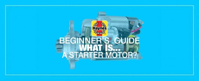 Beginner's Guide to Starter Motors