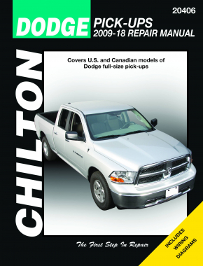 Dodge Pick-Up (2009-18) for (exc. 2009 fleet models equipped with the 5.9L diesel) Chilton Repair Manual (USA)