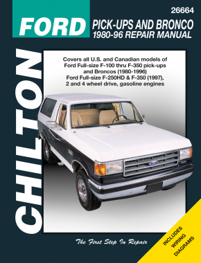 Ford pick-ups F-100-F-350 & Bronco (80-96) & F-250HD & F-350 (97) Chilton Manual