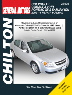 Chevrolet Cobalt (2005-10) & HHR (2006-11), Pontiac G5 (2007-09) & Pursuit (2005-06) & Saturn ION (2003-11) Chilton Repair Manual