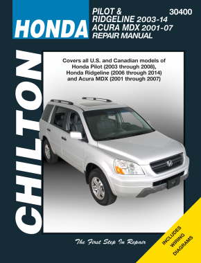 Honda for of Honda Pilot (2003-08), Ridgeline (2006-14) & Acura MDX (2001-07) Chilton Repair Manual (USA)