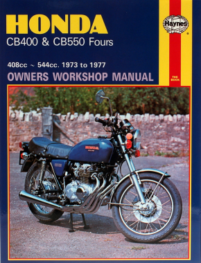 Honda CB400 and CB550 Fours 408cc and 544cc (73-77) Haynes Repair Manual