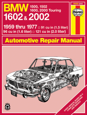 BMW 1500,1502,1600,1602,2000 & 2002, (59-77) Haynes Repair Manual