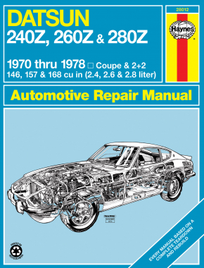 Datsun 240Z (70-73), 260Z (74-75) & 280Z (76-78) Haynes Repair Manual