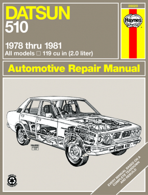 Datsun 510 (78-81) Haynes Repair Manual