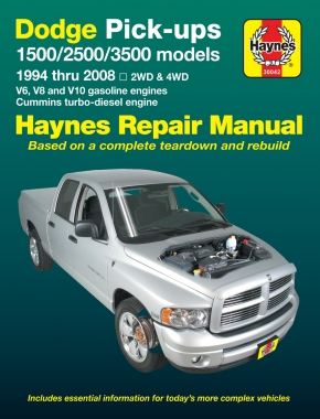 Dodge Full-size 1500, 2500 & 3500 (94-08) with V6, V8 & V10 Gas & Cummins turbo-diesel, 2WD & 4WD Haynes Repair Manual
