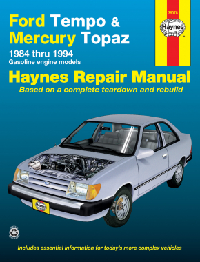 Ford Tempo & Mercury Topaz all 2WD Gas Engine (84-94) Haynes Repair Manual