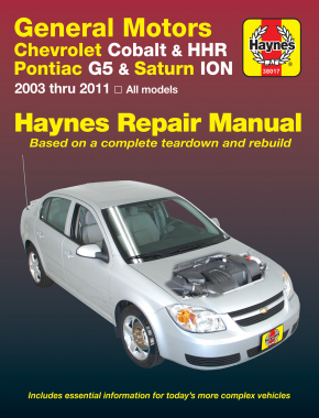 General Motors Chevrolet Cobalt (05-10) & HHR (06-11), Pontiac G5 (07-09), Pontiac Pursuit (05-06) & Saturn ION (03-07) Haynes Repair Manual