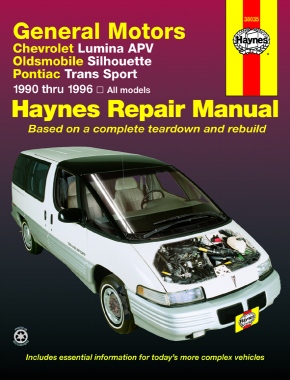 General Motors covering Chevrolet Lumina APV, Oldsmobile Silhouette & Pontiac Trans Sport models (90-96) Haynes Repair Manual