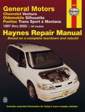 General Motors covering Chevrolet Venture, Oldsmobile Silhouette, Pontiac Trans Sport & Montana (97-05) Haynes Repair Manual