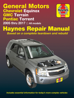Chevrolet Equinox (05-17), GMC Terrain (10-17)  & Pontiac Torrent (06-09) Haynes Repair Manual