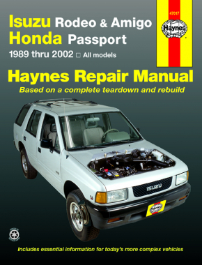 Isuzu Rodeo, Amigo, & Honda Passport covering Isuzu Rodeo (91-02), Isuzu Amigo (89-94), Isuzu Amigo (98-02), Honda Passport (95-02) Haynes Repair Manual
