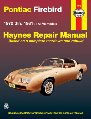 Pontiac Firebird V8 (70-81) Haynes Repair Manual