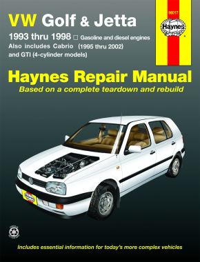 VW Golf, GTI & Jetta (93-98), and VW Cabrio (95-02), with 1.8L and 2.0L Gas Engines, and 1.9L Diesel Engine Haynes Repair Manual