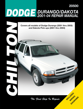 Dodge Durango/Dakota (2001-04) for of Durango (2001-03) & Dakota Pick-Ups (2001-04) Chilton Repair Manual (USA)
