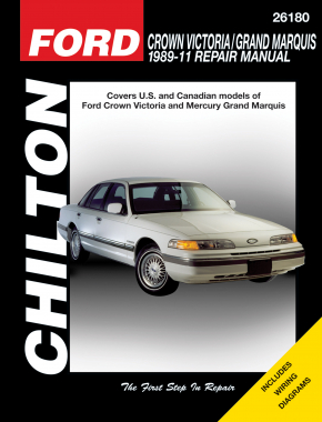 Ford Crown Victoria/Grand Marquis (89-10) for except the Mercury Marauder 5.8L V8 or natural gas-fueled models Chilton Repair Manual (USA)