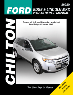 Ford Edge & Lincoln MKX (2007-13) featuring all models Chilton Repair Manual (USA)