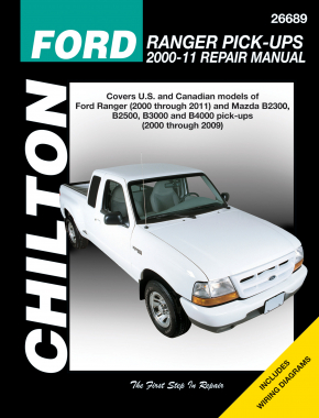Ford Ranger Pick-Ups (2000-11) covering Ford Ranger (2000-11) & Mazda B2300/2500/3000/4000 pick-ups (2000-09) Chilton Repair Manual (USA)