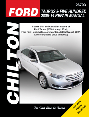 Ford Taurus & Five Hundred, Mercury Montego & Sable covering Taurus (2008-14), Five Hundred (2005-07), Montego (2005-07) & Sable (2008-09) Chilton Repair Manual (USA)