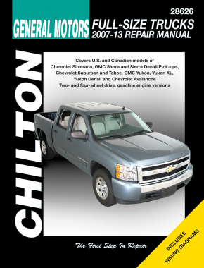 General Motors Full-Size Trucks (2007-13) for of Chevrolet Silverado, GMC Sierra & Sierra Denali Pick-ups, Chevrolet Suburban & Tahoe, GMC Yukon, Yukon XL, Yukon Denali & Chevrolet Avalanche for 2 & 4 Chilton Repair Manual (USA)