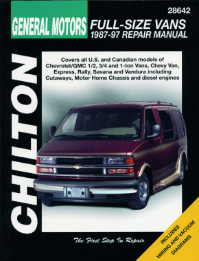 General Motors Full-Size Vans (1987-97) for of Chevrolet/GMC 1/2, 3/4 & 1-ton Vans, Chevy Van, Express, Rally, Savanna & V&ura including Cutaways, Motor Home Chassis & diesels Chilton Repair Manual (USA)