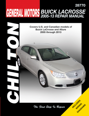 Buick from (2005-13) including all models of LaCrosse Chilton Repair Manual (USA)