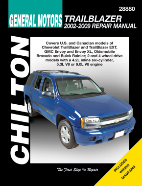 General Motors (2002-09) for of Chevrolet TrailBlazer & TrailBlazer EXT, GMC Envoy & Envoy XL, Oldsmobile Bravada & Buick Rainier (for 2 & 4 wheel drive with a 4.2L inline six-cylinder, 5.3L V8 or 6.0L Chilton Repair Manual (USA)
