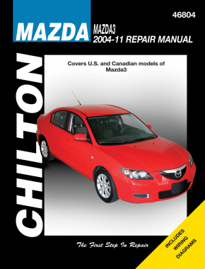 Mazda (2004-11) for of Mazda3 (exc. FWD & turbocharged models) Chilton Repair Manual (USA)