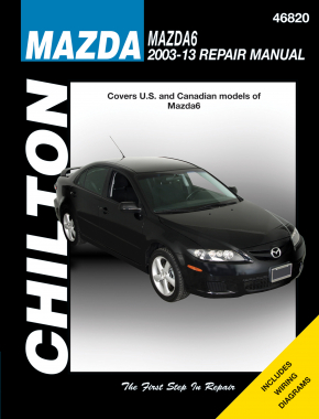 Mazda (2003-13) for of Mazda6 (exc. FWD & turbocharged models) Chilton Repair Manual (USA)