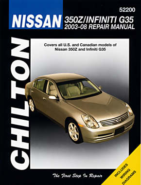 Nissan 350Z & Infiniti G35 (2003-08) (Does not include information specific to G37 models) Chilton Repair Manual (USA)