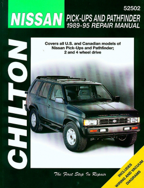 Nissan (1989-95) for of Pick-Ups & Pathfinder (two & four wheel drive) Chilton Repair Manual (USA)