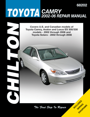 Toyota Camry, Avalon & Lexus ES 300/330 (2002-06) & Toyota Solara (2002-08) (Does not include information specific to the 2005 & later 3.5L V6 engine) Chilton Repair Manual (USA)