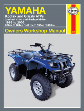 Yamaha Kodiak & Grizzly 2-wheel & 4-wheel drive 386cc, 401cc, 421cc, 595cc & 660cc (93-05) Haynes Repair Manual