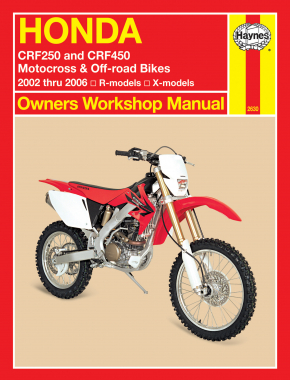 Honda CRF250R (04-06), CRF250X (04-06), CRF450R (02-06) & CRF450X (05-06) Haynes Repair Manual