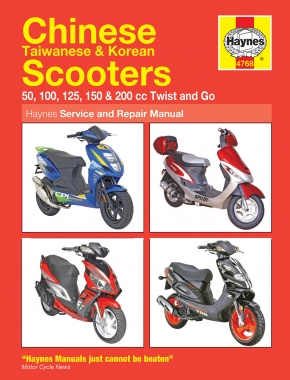 Chinese, Taiwanese & Korean 50-200cc Twist and Go (automatic transmission) Scooters (04-14) Haynes Repair Manual
