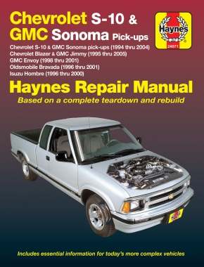 Chevy S-10 & GMC Sonoma Pick-ups (94-04), Chevy Blazer & GMC Jimmy (95-05), GMC Envoy (98-01), Olds Bravada (96-01) & Isuzu Hombre (96-00) Haynes Repair Manual