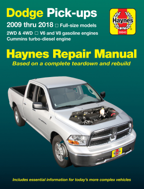 Dodge Full-size V6 & V8 Gas & Cummins turbo-diesel pick-ups (09-18) Haynes Repair Manual