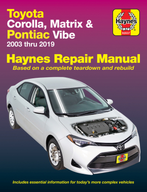 Toyota Corolla (03-19) & Matrix (03-14) & Pontiac Vibe (03-10) Haynes Repair Manual