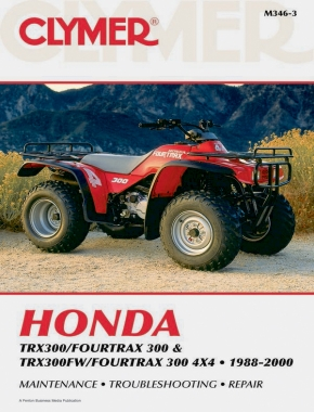 Honda TRX300/Fourtrax 300 & TRX300FW/Fourtrax 300 4x4 (1988-2000) Clymer Repair Manual