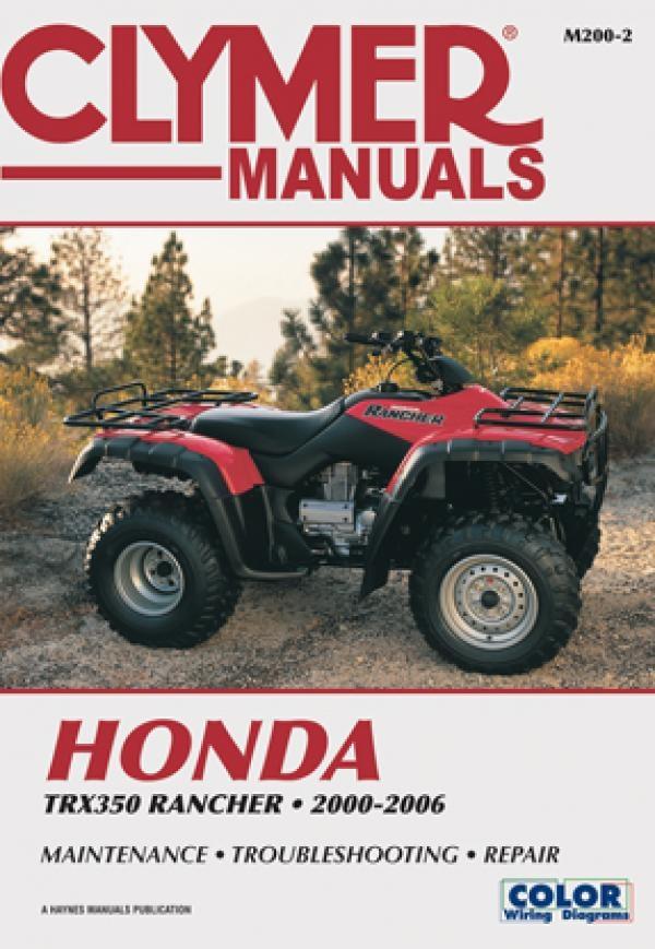 Honda Motorcycle TRX350TM FourTrax Racher 2000 2006 Repair Manuals