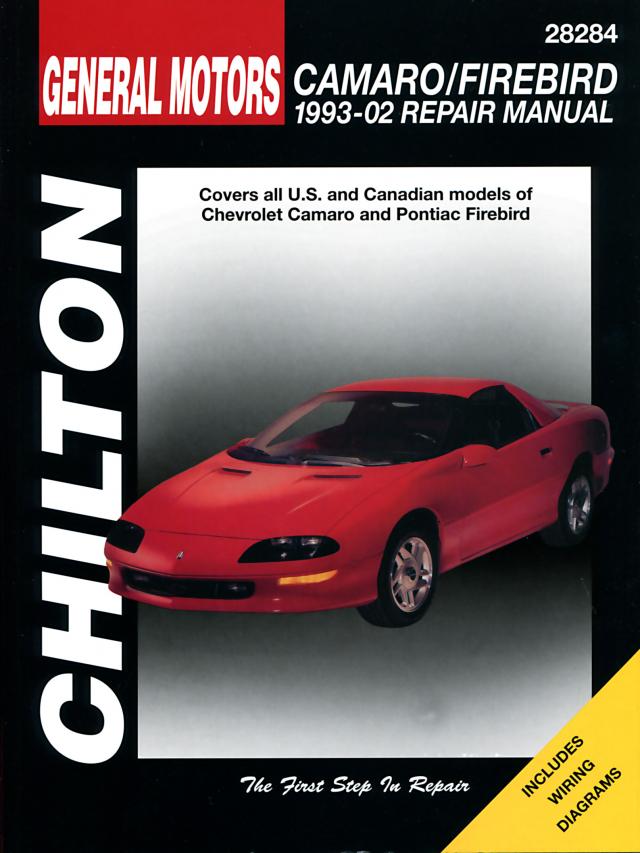 General Motors Camaro/Firebird (1993-02) for of Chevrolet Camaro & Pontiac Firebird Chilton Repair Manual (USA)
