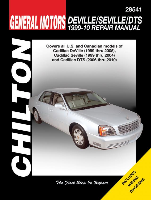General Motors DeVille/Seville/DTS (1999-10) for of Cadillac DeVille (1999-05), Seville (1999-04) & DTS (2006-10) Chilton Repair