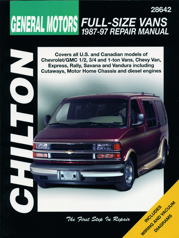 General Motors Full-Size Vans (1987-97) for of Chevrolet/GMC 1/2, 3/4 & 1-ton Vans, Chevy Van, Express, Rally, Savanna & V&ura i