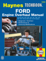 Ford Engine Overhaul Haynes Techbook