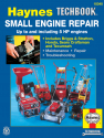 Small Engine Repair Haynes Techbook 5 HP and Less Haynes Repair Manual