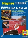 Automotive Detailing Haynes Techbook