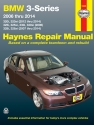 BMW 3-Series 320i & 320xi (12-14), 325i, 325xi, 330i & 330xi (06) & 328i & 328xi (07-14) Haynes Repair Manual