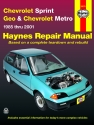 Chevrolet Sprint, Geo & Chevrolet Metro (85-01) Haynes Repair Manual