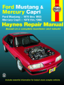 Ford Mustang, Ghia & Cobra (79-93) & Mercury Capri, Ghia & RS (79-86) in-line 4 cyl & 6 cyl, V6 & V8 Haynes Repair Manual