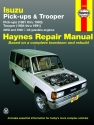 Isuzu Gas Pick-ups (81-93), Trooper & Trooper II (84-91) Haynes Repair Manual
